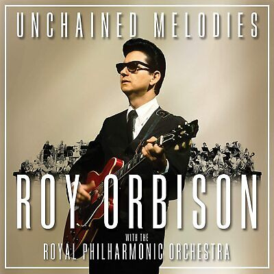Roy Orbison and the Royal Philharmonic Orchestra Unchained Melodies CD