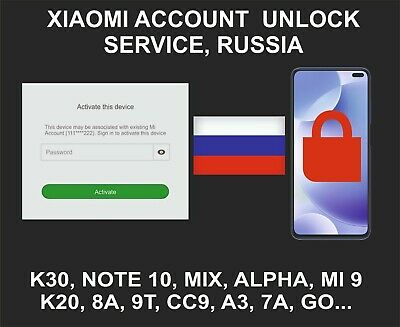 Xiaomi Mi Account Unlock Service, All Models, Russia Account Devices Only