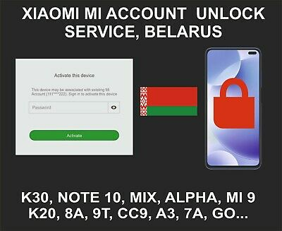 Xiaomi Mi Account Unlock Service, All Models, Belarus Account Devices Only