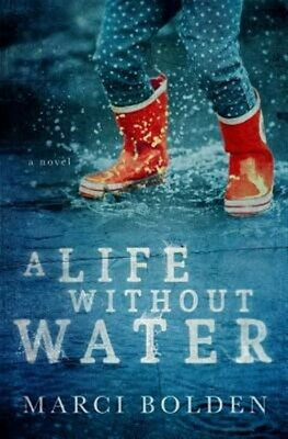 A Life Without Water, Brand New, Free shipping in the US