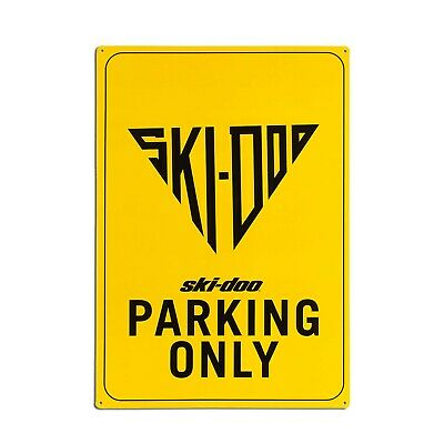 """Ski-Doo Parking Only Sign 20"""" By 14"""" - B100090000"""