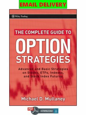 The Complete Guide to Option Strategies: Advanced and Basic Strategi ᴇʙᴏoᴋ