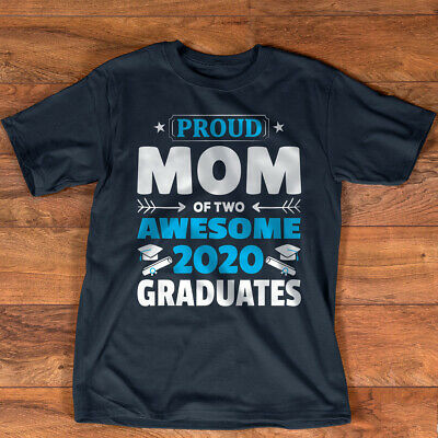 Graduation Gift Proud Mom of Two Awesome 2020 Graduate T-Shirt