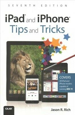 iPad and iPhone Tips and Tricks : Covers All iPad and iPhone Models Capable o...