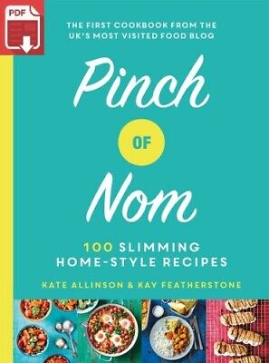 Pinch of Nom:100 Slimming, Home-style Recipes [P-Ð-F´]