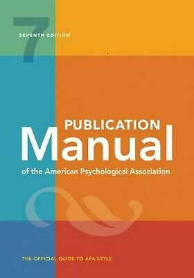 Publication Manual of the American Psychological Association 7th Edition by Amer