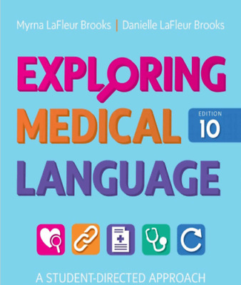 Exploring Medical Language A Student-Directed Approach 10th Edition|P.D.F|