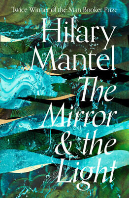 The Mirror and the Light Novel by Hilary Mantel (P.D.F)