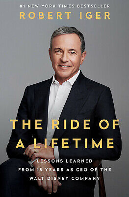 The Ride of a Lifetime: Lessons Learned from 15 Years as CEO Disney  [ P-D-F ]