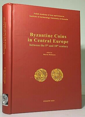 Woloszyn: Byzantine Coins in Central Europe between the 5th and 10th Centuries