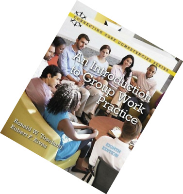 An Introduction to Group Work Practice 8E Ronald W. Toseland 8th |P.D.F|