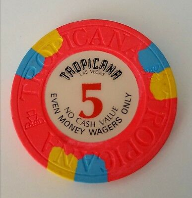 $5 Las Vegas Tropicana NCV Every Money Wagers Only Casino Chip - Near Mint