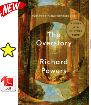 The Overstory:🔥 A Novel by Powers, Richard P.D.F ⚡Fast Delivery ⚡