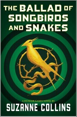 The Ballad of Songbirds and Snakes by Suzanne Collins 📥✅ (DIGITAL, 2020) ✅📥