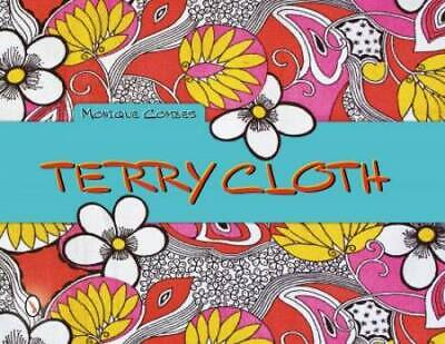 Vintage Colorful Terry Cloth Collector Guide w/ Textiles Beachwear Clothing Etc