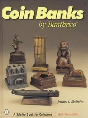 Vintage Banthrico Coin Banks Collector Guide 900 Styles Cars Etc 1931up