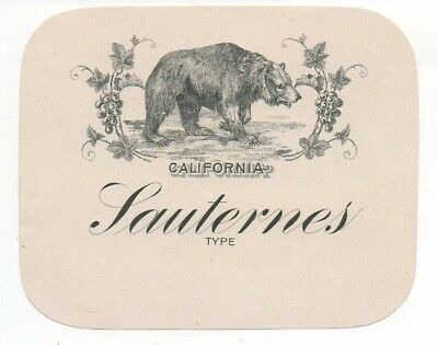 1900 California Sauternes Wine Label with Grizzly Bear
