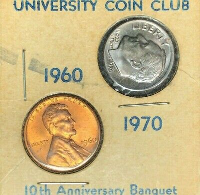 University Coin Club 1960 Lincoln 1970 Roosevelt Dime 10Th Anniv. ~Very Nice~