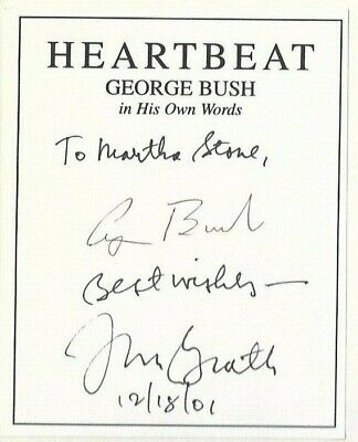 George H.W. Bush Signed book, Heartbeat. George Bush in His Own Words