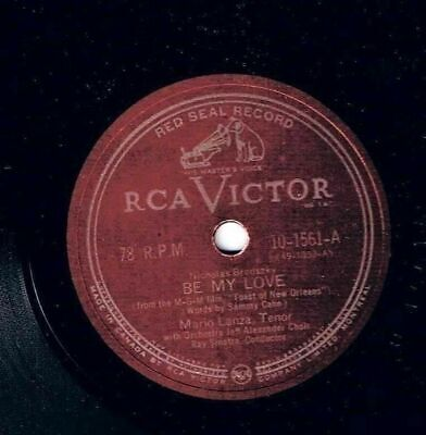 Mario Lanza Be My Love 78 rpm I'll Never Love You RCA Victor