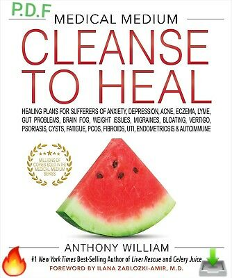 Medical Medium Cleanse to Heal by Anthony William (P.D.F)🔥 faste dilevery🔥📥