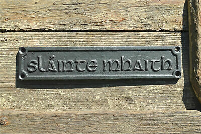 Lovely gaelic cast iron vintage slainte mahaith good health pub sign bar plaque