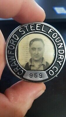 Early Crawford Steel Foundry Company Employee Badge Made By Robbins Company