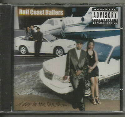 Ruff Coast Ballers - A Day In The Life Of ... - Pa Version!!!  New!!!