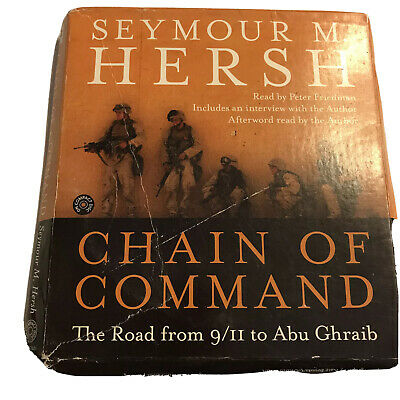 Chain of Command by Seymour M. Hersh (2004, Audio CD, Abridged) 6 hours 5 CDs