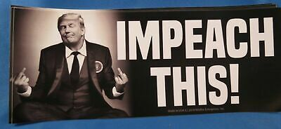 Wholesale Lot Of 10 Trump Impeach This Middle Finger 2020 Stickers President Usa
