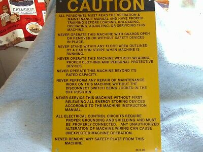 "CAUTION MACHINE OPERATION SAFETY METAL SIGN 9"" x6"" (NOS)"