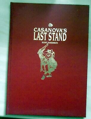 SIGNED Limited Edition 81/200 Hunt Emerson-Casanova's Last Stand 1st Ed.VG+