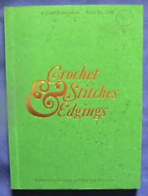 Coats Crochet Stitches and Edgings Booklet 1246 1980