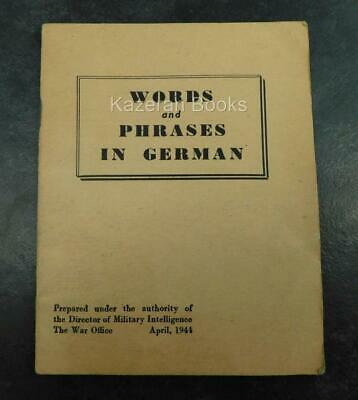 Vintage WW2 Words & Phrases In German For Soldiers 1944 War Office Book Army &c