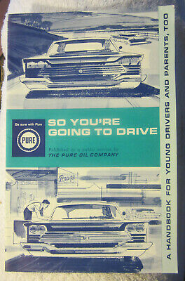 Vintage SO YOU'RE GOING TO DRIVE -1964 Pure Oil driving booklet,20 page