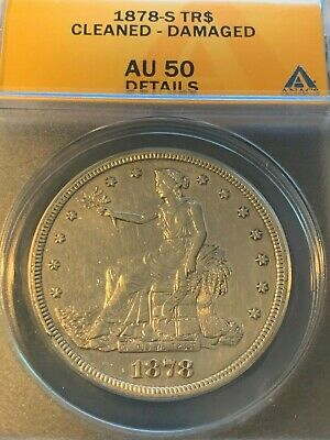 1878-S Trade Silver Dollar $1 Coin ANACS AU-50 Details (Cleaned)