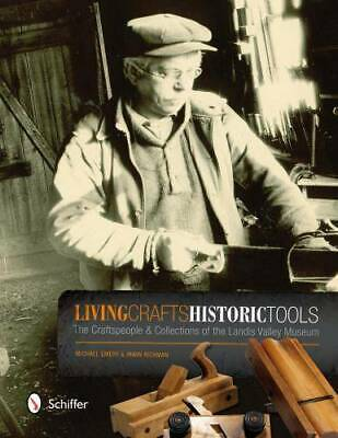 Pennsylvania Dutch Crafts & Historic Tools Reference - Landis Vally Museum