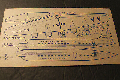 Cardboard Glider:   AMERICAN AIRLINES DC-6  Cereal premium from Nabisco.  1948.