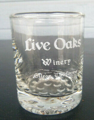 vintage Live Oaks  winery wine glass shot glass Gilroy California  2 1/2  inches