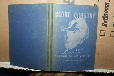 1936 Cloud Country Book Two Hawaii To Hollywood Jimmie Mattern Pure Oil Co. Rare
