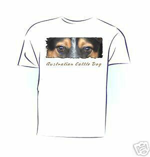 "Australian Cattle Dog # 5 "" The Eyes Have It ""  Tshirt"