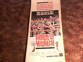 HOUSE OF WOMEN 14X36 MOVIE POSTER 1962 EXPLOITATION