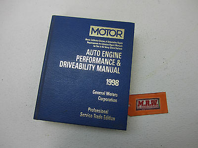 96 97 98 MOTOR MANUAL ENGINE PERFORMANCE & DRIVEABILITY MANUAL 98 CHEVY