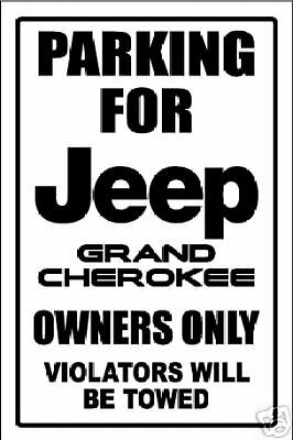 JEEP GRAND CHEROKEE parking only sign.  Aluminum